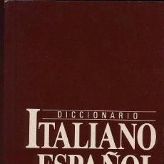 Diccionarios antiguos: DICCIONARIO ITALIANO ESPAÑOL. Lote 57582200