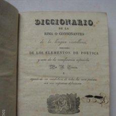 Diccionarios antiguos: DICCIONARIO DE LA RIMA LENGUA CASTELLANA- A. GRACIA- IMP. BRUSI- BARCELONA 1829-VER FOTOS - (XL-41). Lote 57733164
