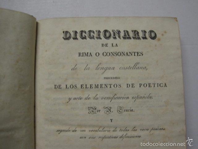 Diccionarios antiguos: DICCIONARIO DE LA RIMA LENGUA CASTELLANA- A. GRACIA- IMP. BRUSI- BARCELONA 1829-VER FOTOS - (XL-41) - Foto 3 - 57733164