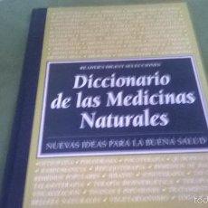 Diccionarios antiguos: DICCIONARIO DE LAS MEDICINAS NATURALES . Lote 57853503