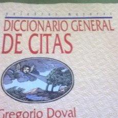 Diccionarios antiguos: DICCIONARIO GENERAL DE CITAS. Lote 57854130