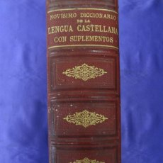 Diccionarios antiguos: NOVISIMO DICCIONARIO DE LA LENGUA CASTELLANA CON SUPLEMENTOS.LIBRERIA DE GARNIER HERMANOS.1891. Lote 59207285