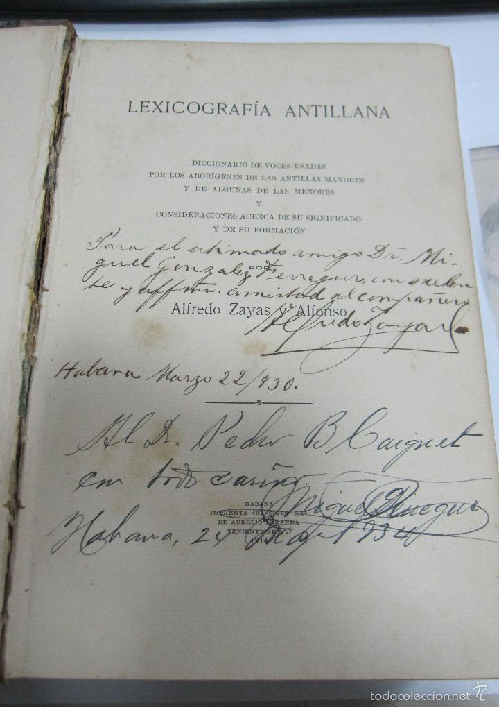 LEXICOGRAFIA ANTILLANA. ALFREDO ZAYAS Y ALFONSO. HABANA, SIGLO XX. 1914. LEER. DEDICATORIA. VER (Libros Antiguos, Raros y Curiosos - Diccionarios)