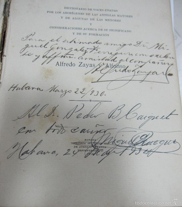 Diccionarios antiguos: LEXICOGRAFIA ANTILLANA. ALFREDO ZAYAS Y ALFONSO. HABANA, SIGLO XX. 1914. LEER. DEDICATORIA. VER - Foto 10 - 60410959