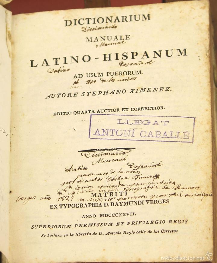 7966 - DICTIONARIUM MANUALE LATINO-HISPANUM. STEPHANO XIMENEZ. TIP. R. VERGES. 1827. (Libros Antiguos, Raros y Curiosos - Diccionarios)