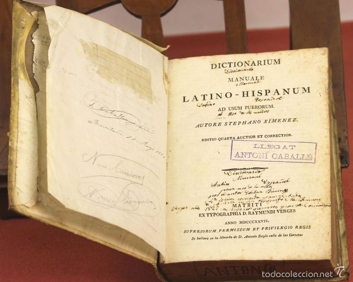 Diccionarios antiguos: 7966 - DICTIONARIUM MANUALE LATINO-HISPANUM. STEPHANO XIMENEZ. TIP. R. VERGES. 1827. - Foto 2 - 60850951
