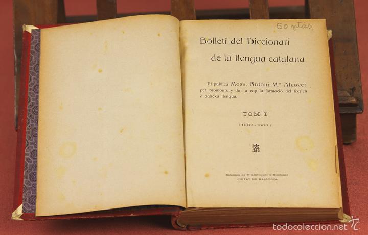 7980 - DICCIONARI DE LA LLENGUA CATALANA. TOMO I. A. Mª ALCOVER. EDIT. DE AMENGUAL Y MUNTANER. 1903. (Libros Antiguos, Raros y Curiosos - Diccionarios)