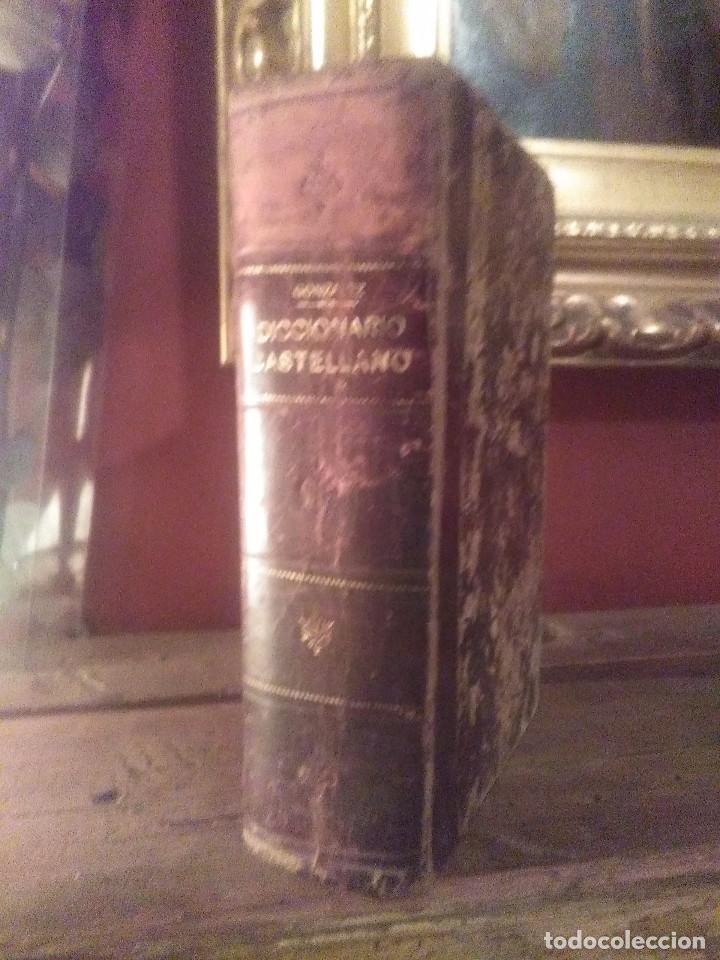 DICCIONARIO DE CASTELLANO 1906 (Libros Antiguos, Raros y Curiosos - Diccionarios)