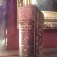 Diccionarios antiguos: DICCIONARIO DE CASTELLANO 1906. Lote 62420600