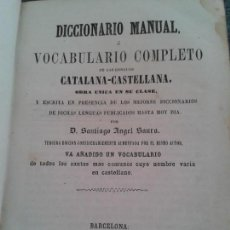 Diccionarios antiguos: DICCIONARIO MANUAL O VOCABULARIO COMPLETO DE LAS LENGUAS CASTELLANA Y CATALANA (1859). Lote 62761892