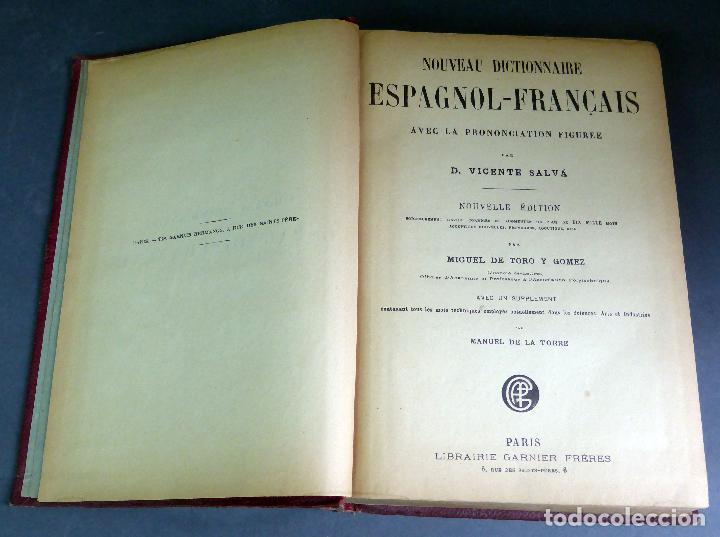 NOUVEAU DICTIONNAIRE ESPAGNOL FRANÇAIS NUEVO DICCIONARIO FRANCÉS ESPAÑOL VICENTE SALVA GARNIER 1889 (Libros Antiguos, Raros y Curiosos - Diccionarios)