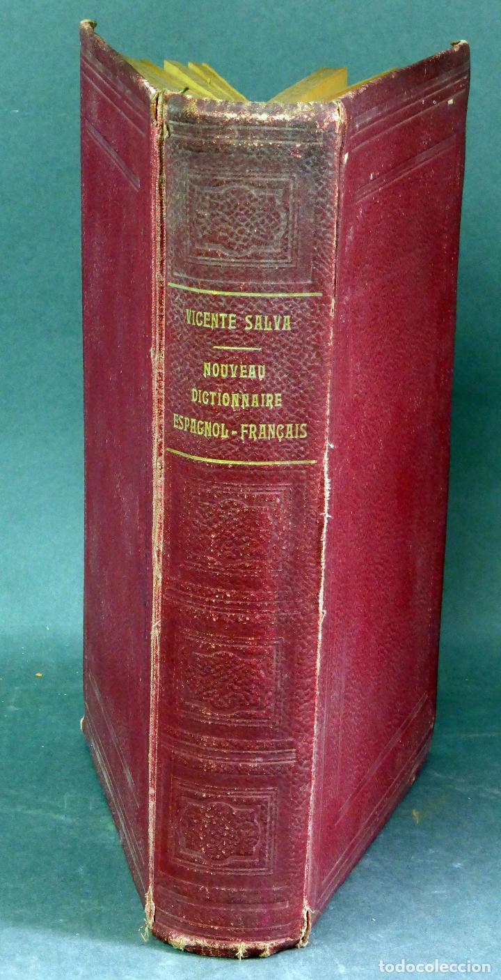 Diccionarios antiguos: Nouveau dictionnaire espagnol français Nuevo diccionario francés español Vicente Salva Garnier 1889 - Foto 3 - 62979428