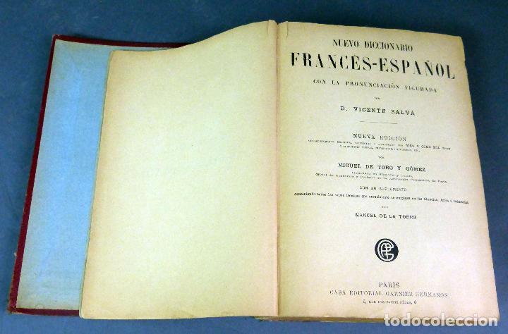 Diccionarios antiguos: Nouveau dictionnaire espagnol français Nuevo diccionario francés español Vicente Salva Garnier 1889 - Foto 4 - 62979428