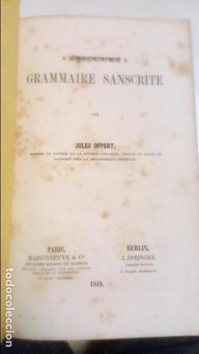 GRAMMAIRE SANSCRITE. JULES OPPERT 1859 PARIS. GRAMATICA DEL SANSCRIT EN FRANCES (Libros Antiguos, Raros y Curiosos - Diccionarios)