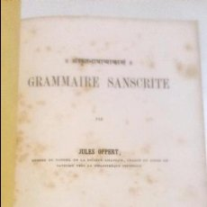 Diccionarios antiguos: GRAMMAIRE SANSCRITE. JULES OPPERT 1859 PARIS. GRAMATICA DEL SANSCRIT EN FRANCES. Lote 64032279