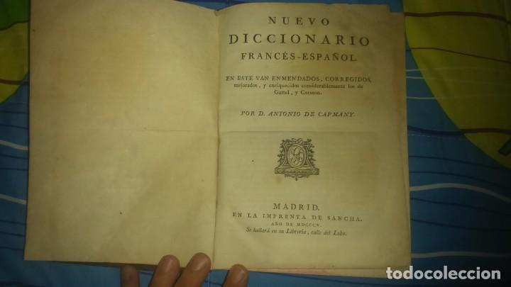 NUEVO DICCIONARIO FRANCÉS ESPAÑOL POR D.ANTONIO DE CAPMANY IMPORTANTE.SANCHA AÑO 1805 (Libros Antiguos, Raros y Curiosos - Diccionarios)