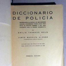 Diccionarios antiguos: TRABAZO: DICCIONARIO DE POLICÍA (1923) RECOPILACIÓN ALFABÉTICA DE DISPOSICIONES LEGALES, CONTENIENDO. Lote 65880366