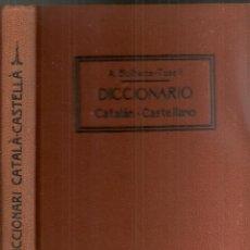 Diccionarios antiguos: DICCIONARIO CATALAN-CASTELLANO / A. BULBENA. BCN : IMP. VDA. BADIA, 1919. 20X14CM. 440 P.. Lote 173104259
