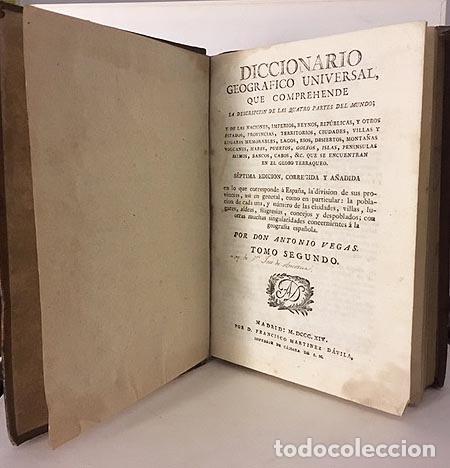 VEGAS: DICCIONARIO GEOGRÁFICO UNIVERSAL... (1814). TOMO II. (CA-EZ). (Libros Antiguos, Raros y Curiosos - Diccionarios)