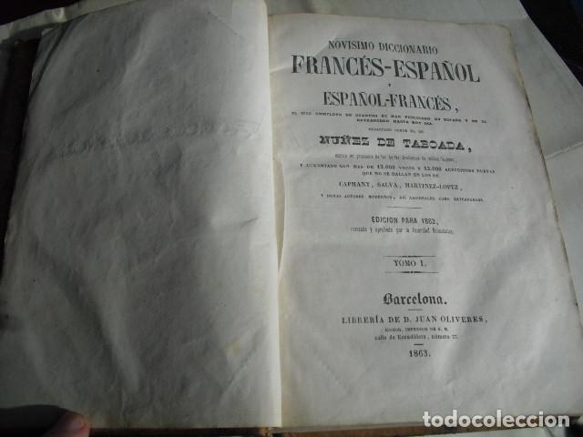Diccionarios antiguos: 1863 NOVISIMO DICCIONARIO FRANCES-ESPAÑOL Y ESPAÑOL- FRANCES TABOADA DOS TOMOS - Foto 2 - 68729789