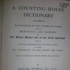 Diccionarios antiguos: A COUNTING - HOUSE DICTIONARY. RICHARD BITHELL. LONDON. GEORGE ROUTLEDGE AND SONS. 1883. 319PAGS. Lote 69399513