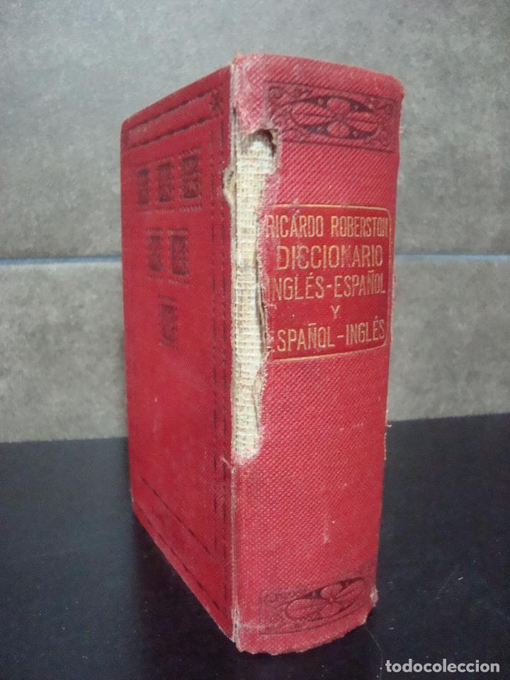 Diccionarios antiguos: DICCIONARIO INGLES - ESPAÑOL Y ESPAÑOL - INGLES. RICARDO ROBERSTON. - Foto 2 - 70135041