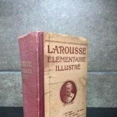 Diccionarios antiguos: LAROUSSE ELEMENTAIRE ILLUSTRE. 1927.1275 PP, GRAVADOS, APAS, ETC..RARO.. Lote 70384457