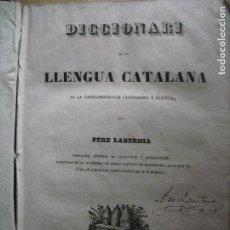 Diccionarios antiguos: DICCIONARI DE LA LLENGUA CATALANA. PERE LABERNIA (2 TOMOS). Lote 73034371