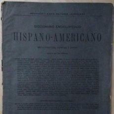 Diccionarios antiguos: DICCIONARIO ENCICLOPÉDICO HISPANO-AMERICANO, CUADERNO 109, BARCELONA 1889 - MONTANER Y SIMÓN.. Lote 73416899