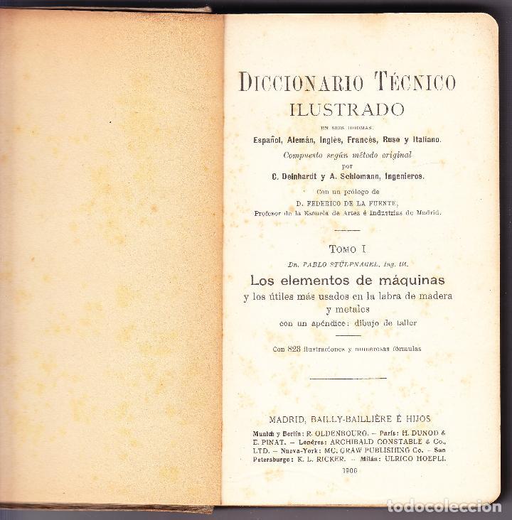 Diccionarios antiguos: TECNICO ILUSTRADO - ELEMENTOS MAQUINAS LABRAR MADERAS Y METALES TOMO I - 1906 - Foto 2 - 73622023