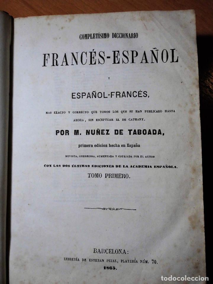 Diccionarios antiguos: DICCIONARIO FRANCÉS-ESPAÑOL Y ESPAGNOL-FRANÇAIS. NUÑEZ DE TABOADA (BARCELONA, 1865) - LOS 2 TOMOS - Foto 2 - 74352795