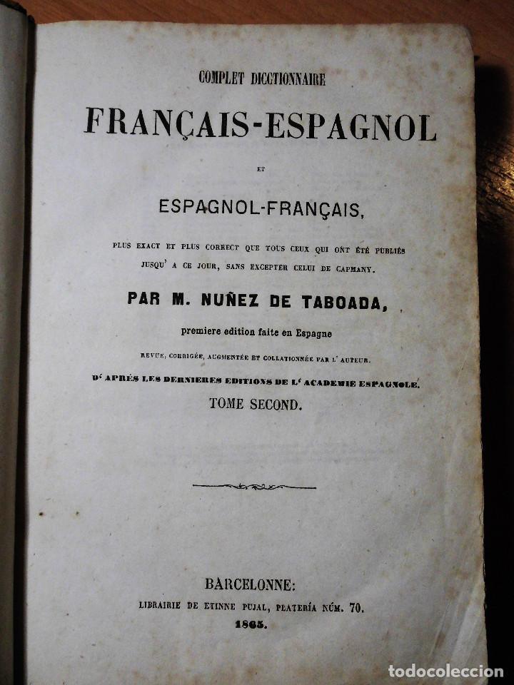 Diccionarios antiguos: DICCIONARIO FRANCÉS-ESPAÑOL Y ESPAGNOL-FRANÇAIS. NUÑEZ DE TABOADA (BARCELONA, 1865) - LOS 2 TOMOS - Foto 3 - 74352795