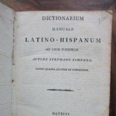 Diccionarios antiguos: DICTIONARIUM MANUALE LATINO-HISPANUM AD USUM PUERORUM. XIMENEZ, STEPHANO.. Lote 77815757