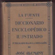 Diccionarios antiguos: DICCIONARIO ENCICLOPEDICO ILUSTRADO DE J ALEMANY LA FUENTE EDIT RAMON SOPENA BARCELONA AÑO 1929 LD59. Lote 77863389