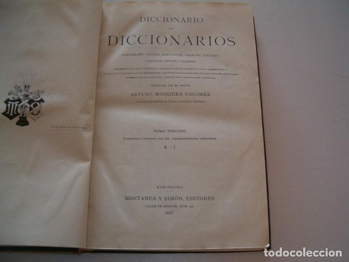 Diccionarios antiguos: ARTURO MASRIERA COLOMER. Diccionario de Diccionarios. CUATRO TOMOS. RM79280. - Foto 7 - 78408769