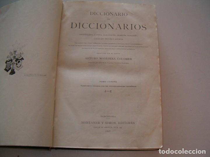 Diccionarios antiguos: ARTURO MASRIERA COLOMER. Diccionario de Diccionarios. CUATRO TOMOS. RM79280. - Foto 9 - 78408769