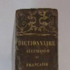 Diccionarios antiguos: DICCIONARIO ALEMAN-FRANCES - AÑO 1850. Lote 80404685