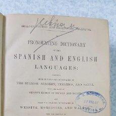 Diccionarios antiguos: DICCIONARIO DE PRONUNCIACIÓN ESPAÑOL – INGLÉS. DICTIONARY. 1883.. Lote 80722614