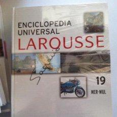 Diccionarios antiguos: ENCICLOPEDIA UNIVERSAL LAROUSSE Nº 19 MER-MUL. Lote 82624752