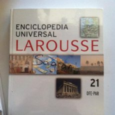 Diccionarios antiguos: ENCICLOPEDIA UNIVERSAL LAROUSSE Nº 21 OFE-PAR. Lote 82624904