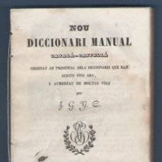 Diccionarios antiguos: NUMULITE L0529 NOU DICCIONARI CATALÀ CASTELLÀ GERONA GIRONA 1845 IMPRENTA JOAQUIN GRASES DICCIONARIO. Lote 82913028