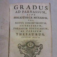 Diccionarios antiguos: HOS.GRADUS AD PARNASSUM. BIBLIOTHECA MUSARUM. THESAURUS. LUGDUNI. FRATRES DE TOURNES. 1765. DOS TOMO. Lote 83353828