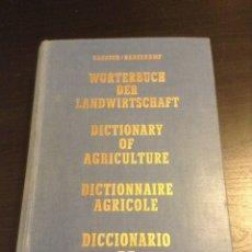 Diccionarios antiguos: DICCIONARY OF AGRICULTURE. DICCIONARIO DE AGRICULTURA. HAENSCH HABERKAMP. Lote 83765720