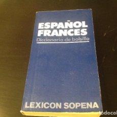 Diccionarios antiguos: DICCIONARIO , ESPAÑOL , FRANCÉS . Lote 84774088