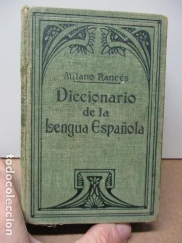 DICCIONARIO DE LA LENGUA ESPAÑOLA - ATILANO RANCÉS 1937 - CON 800 GRABADOS (Libros Antiguos, Raros y Curiosos - Diccionarios)