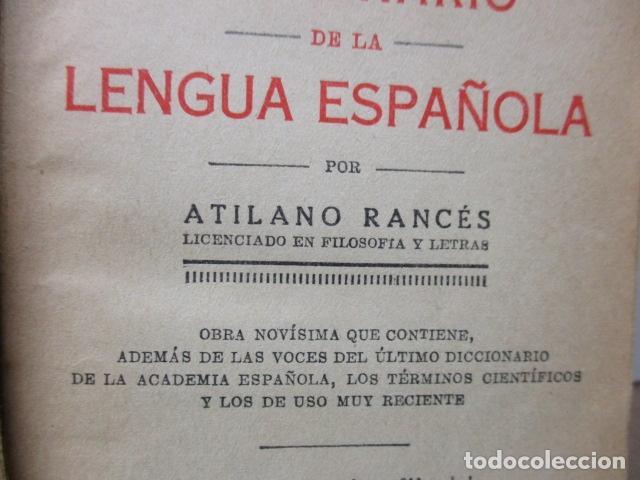 Diccionarios antiguos: DICCIONARIO DE LA LENGUA ESPAÑOLA - ATILANO RANCÉS 1937 - CON 800 GRABADOS - Foto 8 - 86066740