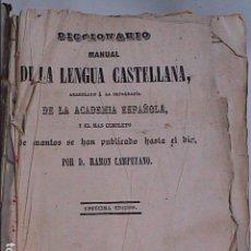 Diccionarios antiguos: DICCIONARIO MANUAL DE LA LENGUA CASTELLANA.1864. D. RAMÓN CAMPUZANO.. Lote 86442284