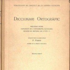 Diccionarios antiguos: POMPEU FABRA : DICCIONARI ORTOGRÀFIC (INSTITUT ESTUDIS CATALANS, 1923). Lote 87036412