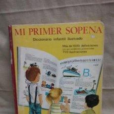 Diccionarios antiguos: ANTIGUO LIBRO MI PRIMER SOPENA DICIONARIO INFANTIL ILUSTRADO - AÑO 1967. Lote 88919704