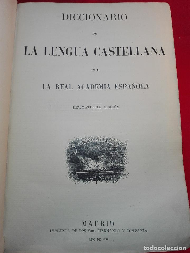 Diccionarios antiguos: DICCIONARIO DE LA LENGUA CASTELLANA POR LA REAL ACADEMIA ESPAÑOLA - DECIMATERCIA EDICIÓN - 1899 - - Foto 2 - 90522410